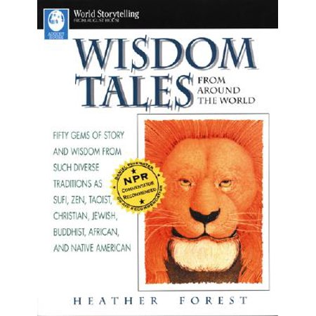 Wisdom Tales from Around the World : Fifty Gems of Story and Wisdom from Such Diverse Traditions as Sufi, Zen, Taoist, Christian, Jewish, Buddhist, African, and Native - Christian Tradition Of Halloween