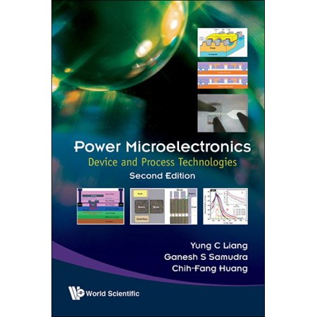 Power Microelectronics  Device And Process Technologies