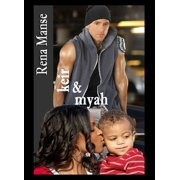 Keir & Myah (BWWM Interracial Christian Romance) - eBook