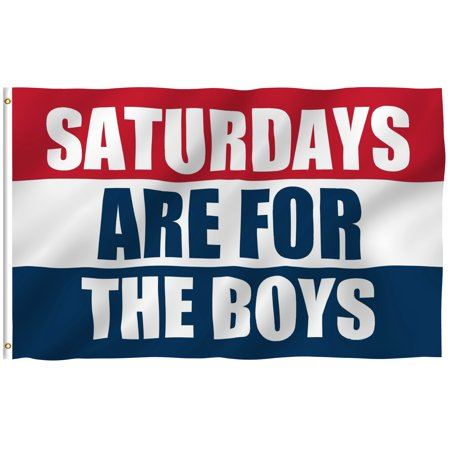 - ANLEY [Fly Breeze] 3x5 Saturdays Are For The Boys Flag - Vivid Color and UV Fade Resistant - Canvas Header and Double Stitched - Male Fraternity Flags Polyester with Brass Grommets 3 X 5 Ft
