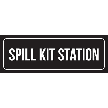 Spill Station Kit (Black Background With White Font Spill Kit Station Outdoor & Indoor Office Metal Wall Sign, 3x9 Inch)