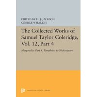 The Collected Works of Samuel Taylor Coleridge, Vol. 12, Part 4 (Paperback)