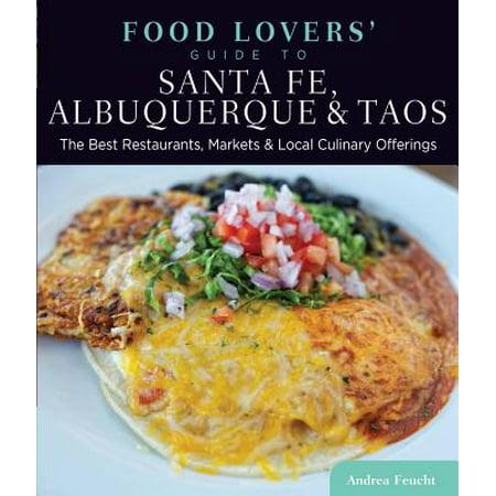Food Lovers' Guide to® Santa Fe, Albuquerque & Taos -