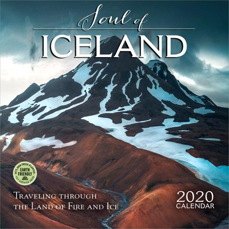 Soul of Iceland 2020 Wall Calendar: Traveling Through the Land of Fire and Ice