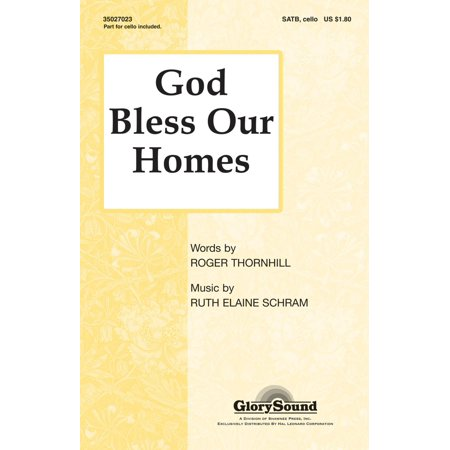 Shawnee Press God Bless Our Homes SATB composed by Ruth Elaine