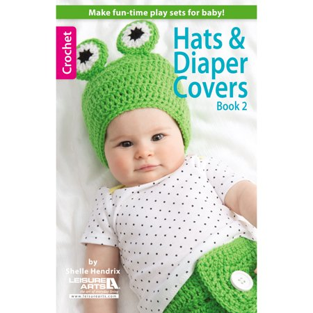 Leisure Arts, Hats and Diaper Covers Book 2