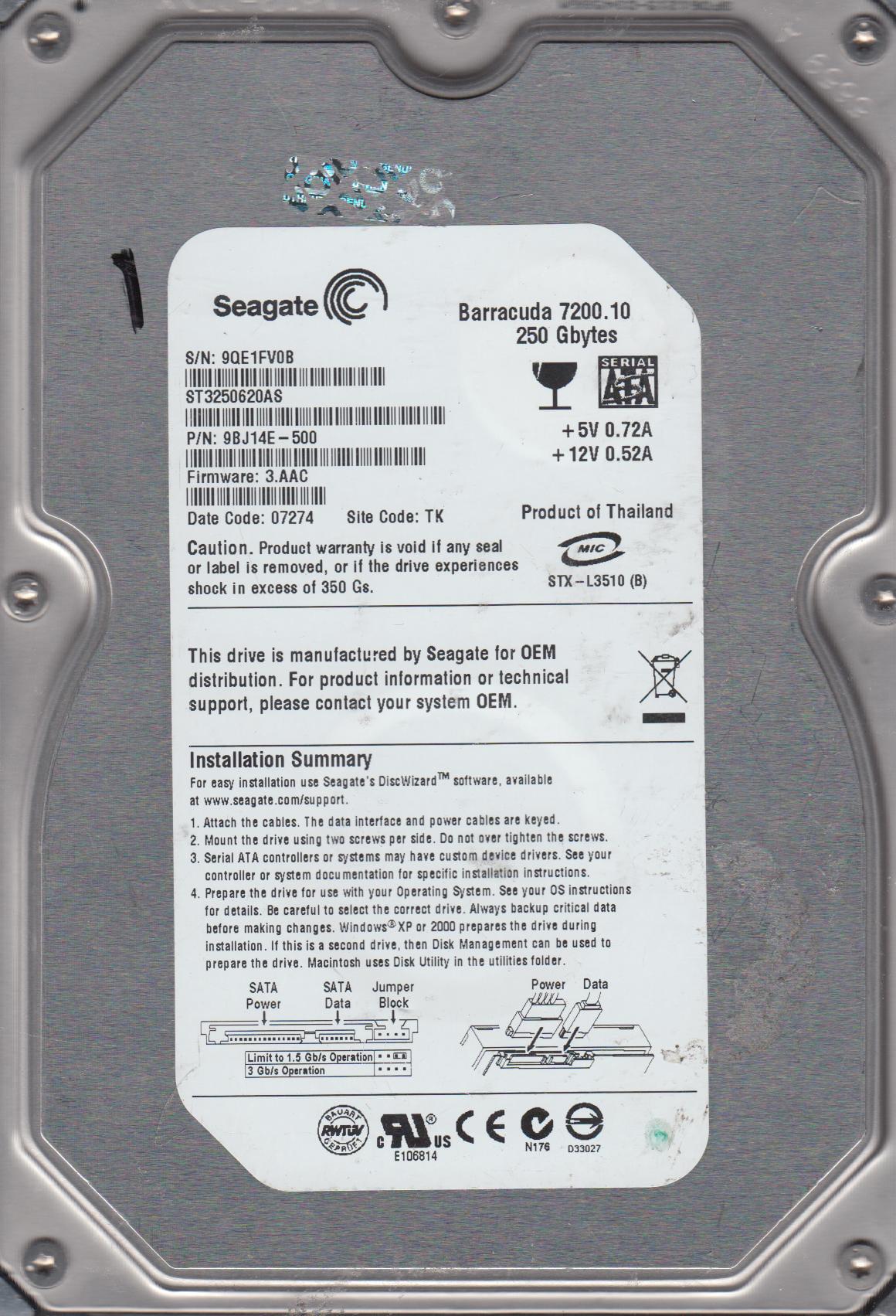 ST3250620AS, 9QE, TK, PN 9BJ14E-500, FW 3.AAC, Seagate 250GB SATA 3.5 Hard Drive by Seagate