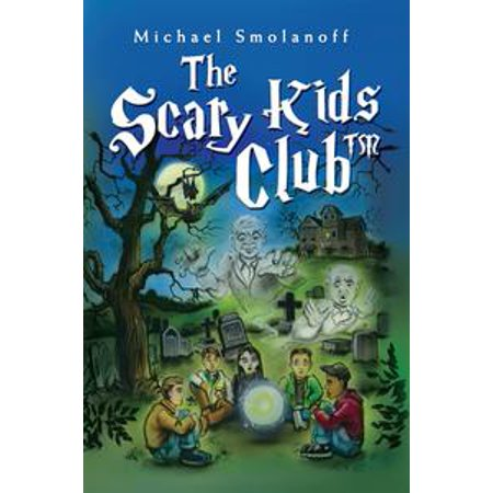The Scary Kids Club™ - eBook (Scary Children)