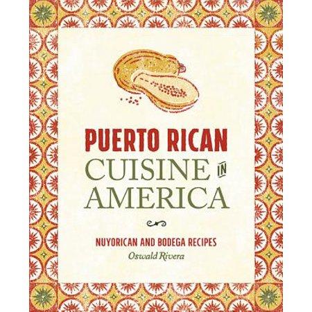 Puerto Rican Cuisine in America - eBook (Best Puerto Rican Pasteles Recipe)