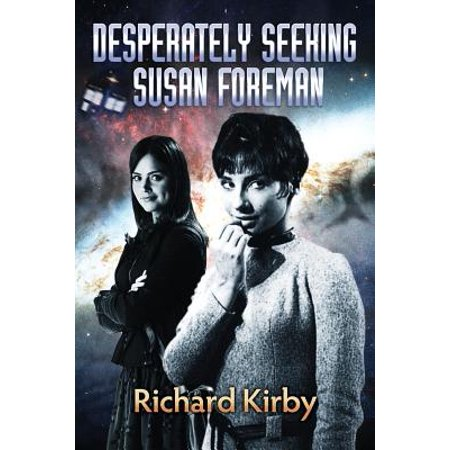 Desperately Seeking Susan Foreman by