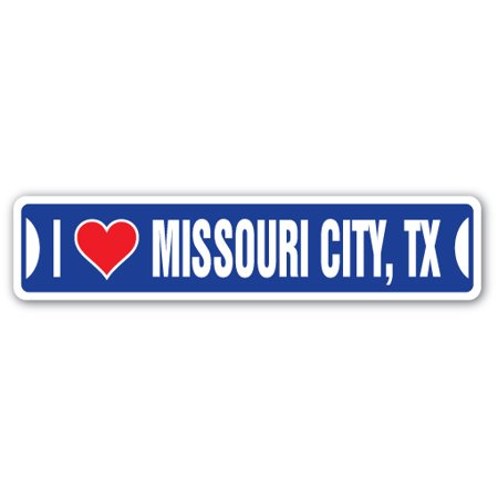 I LOVE MISSOURI CITY, TEXAS Street Sign tx city state us wall road décor gift (Party City Mckinney Tx)