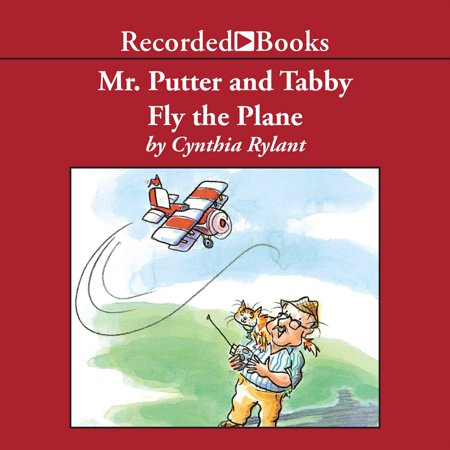 Mr. Putter & Tabby Fly the Plane - Audiobook (Mr Putter And Tabby Fly The Plane Activities)