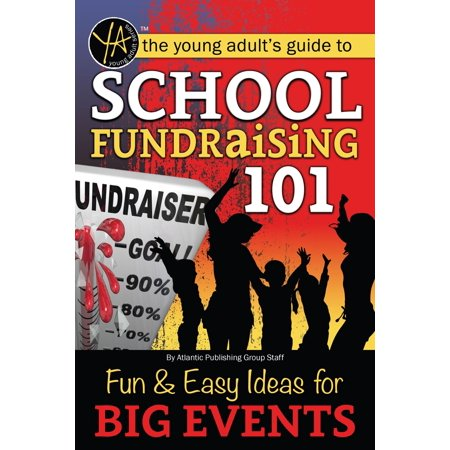 School Fundraising 101: Fun & Easy Ideas for Big Events - eBook - Halloween Event Ideas For High School