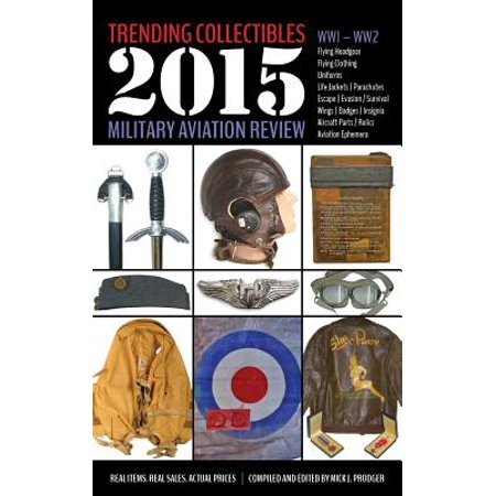 Trending Collectibles  2015 Military Aviation Review Ww1 Ww2