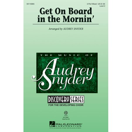 Mix Board - Hal Leonard Get on Board in the Mornin' (Discovery Level 2) 3-Part Mixed arranged by Audrey Snyder