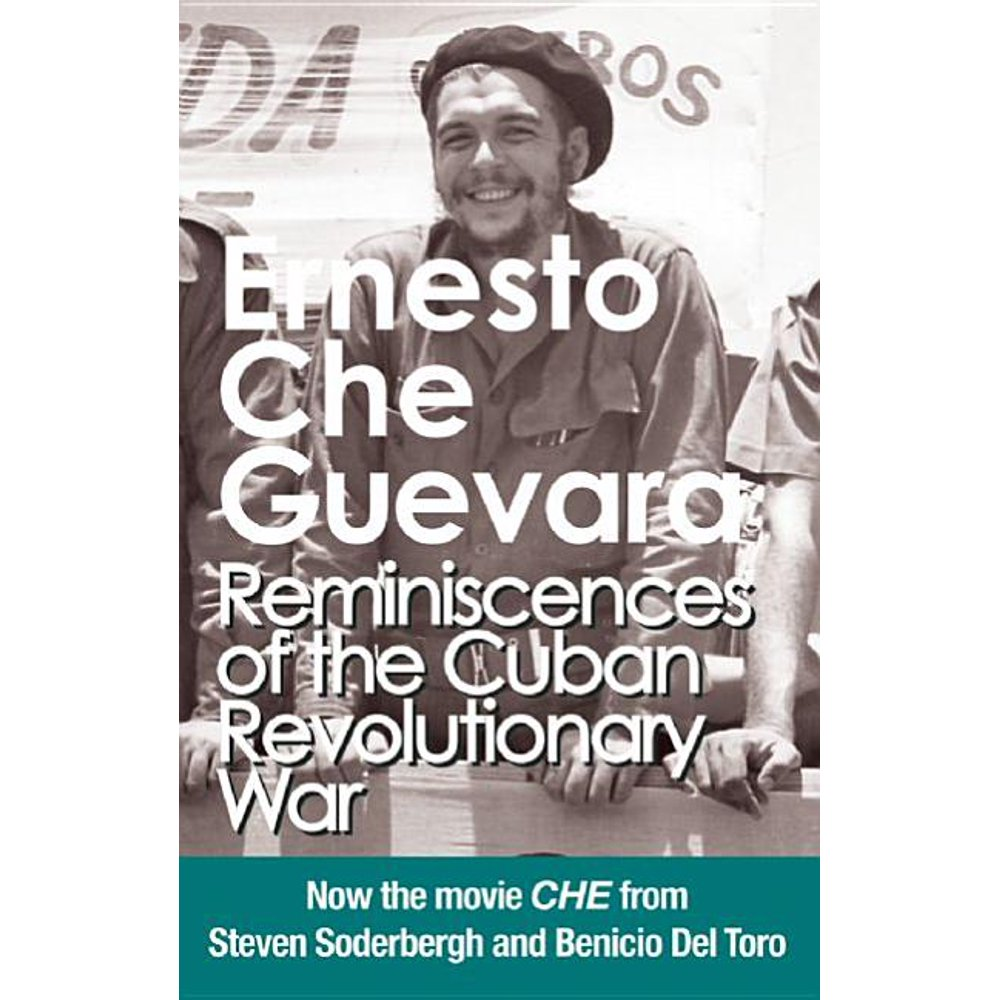 Che Guevara Publishing Project: Reminiscences of the Cuban Revolutionary War: Authorized Edition (Paperback)