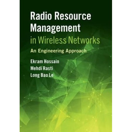Radio Resource Management In Wireless Networks  An Engineering Approach