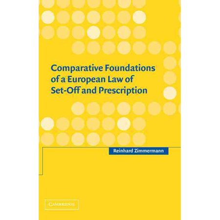 Comparative Foundations Of A European Law Of Set Off And Prescription