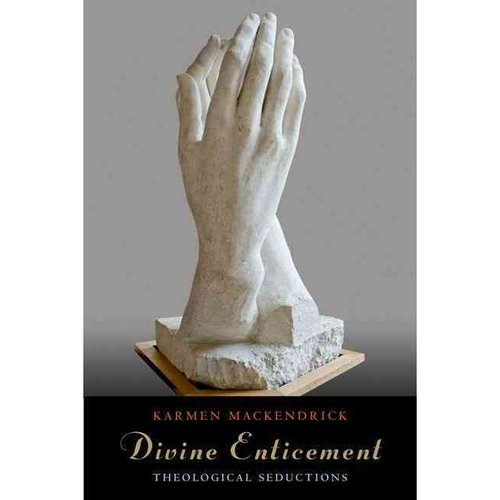 Divine Enticement: Theological Seductions