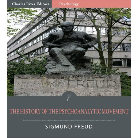 Edition Automatic Movement (The History of the Psychoanalytic Movement (Illustrated Edition) - eBook)