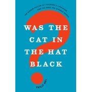 Was the Cat in the Hat Black? - eBook