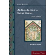 An Introduction to Syriac Studies (Third Edition)