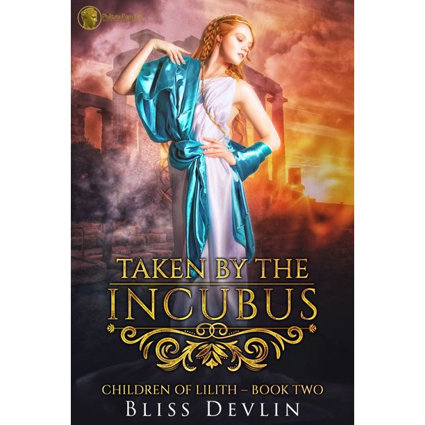 Taken by the Incubus (The Children of Lilith, Book 2) - eBook
