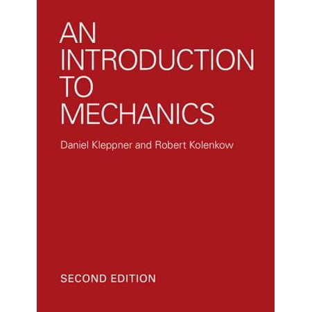 An Introduction to Mechanics (Introduction To Mechanics Kleppner And Kolenkow Solutions)