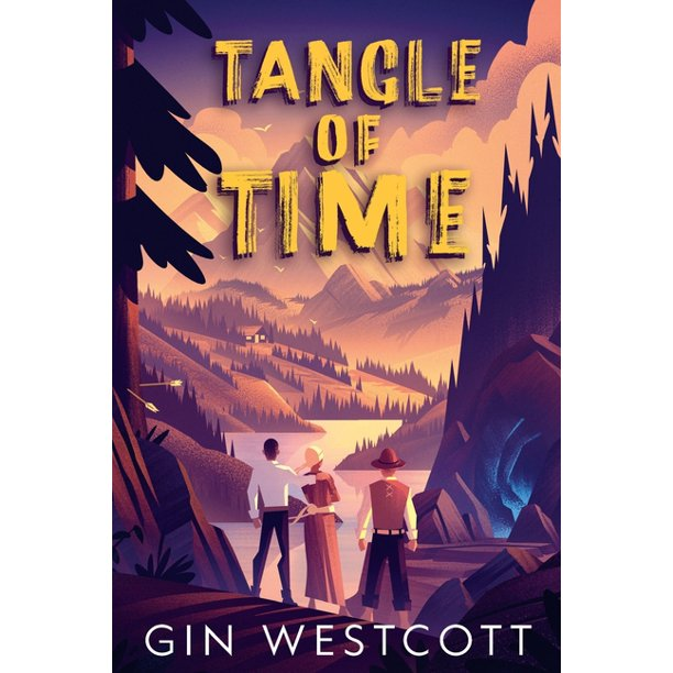 Tangle of Time: Tangle of Time : Book One (Series #1) (Paperback)