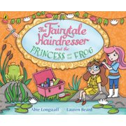 The Fairytale Hairdresser and the Princess and the Frog - eBook