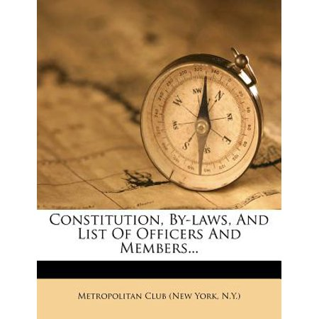 Constitution, By-Laws, and List of Officers and (List Of Gun Laws In The Us)