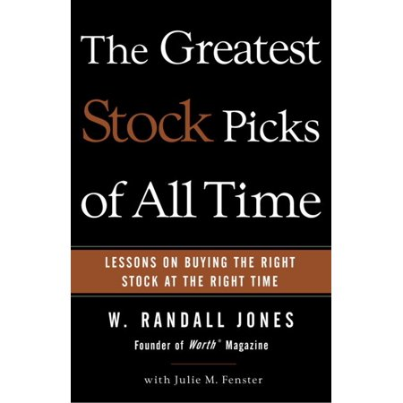 The Greatest Stock Picks of All Time - - E Ponies Picks