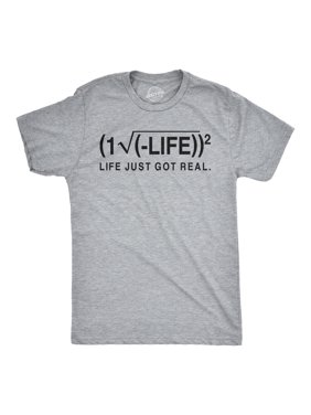 9950fce8b Product Image Life Just Got Real T Shirt Funny Sarcastic Math Shirt  Mathematics Equation Tee. Crazy Dog ...