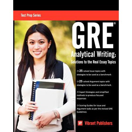 GRE Analytical Writing : Solutions to the Real Essay Topics