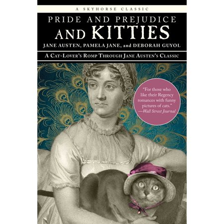 Pride and Prejudice and Kitties : A Cat-Lover