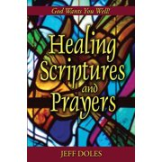 Healing Scriptures And Prayers (Paperback)