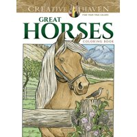 Creative Haven Coloring Books: Creative Haven Great Horses Coloring Book (Paperback)