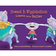 HowardB. Wigglebottom Learns About Bullies - eBook