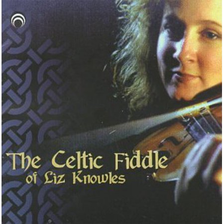 Celtic Fiddle of Liz Knowles