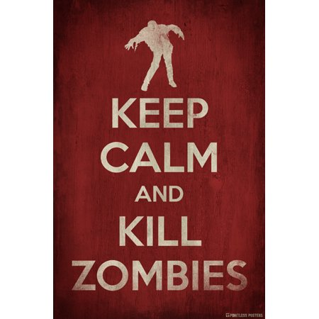 Keep Calm And Kill Zombies Poster Print](Rob Zombie Halloween 2 Poster)