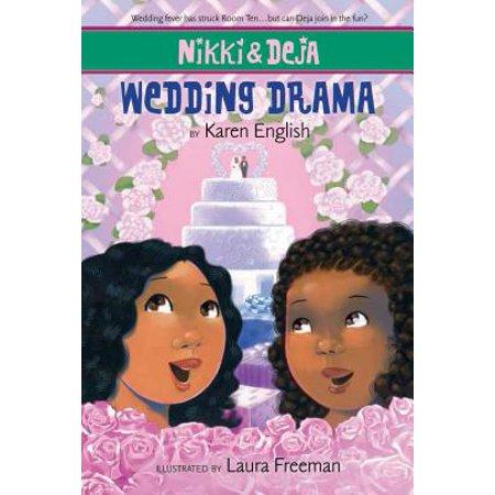 Nikki and Deja: Wedding Drama