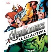 Marvel Los Avengers: La Enciclopedia