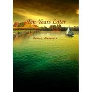 Ten Years Later - eBook