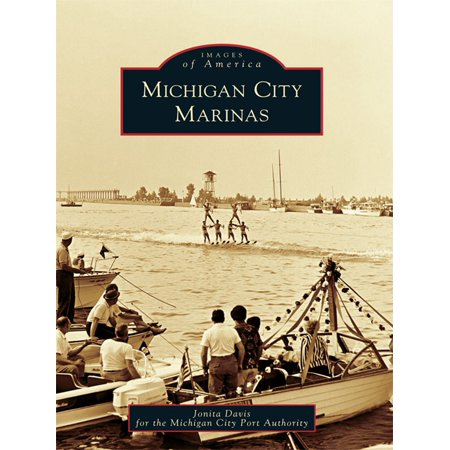 Michigan City Marinas - eBook - Party City Marina