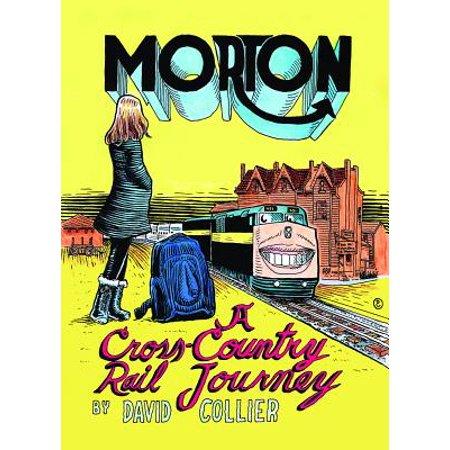 Morton : A Cross-Country Rail Journey