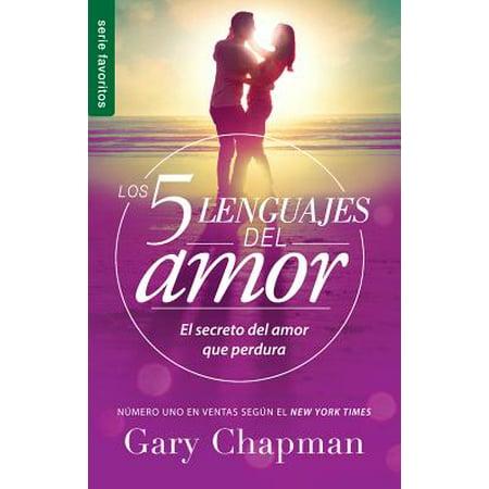 5 Lenguajes de Amor, Los Revisado 5 Love Languages: Revised Fav : El Secreto del Amor Que
