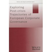Exploring Post-Crisis Trajectories of European Corporate Governance