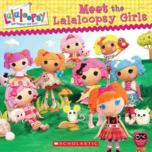 Meet the Lalaloopsy Girls