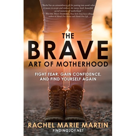 The Brave Art of Motherhood : Fight Fear, Gain Confidence, and Find Yourself (Audible Cannot Find The Title In Your Library)