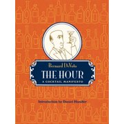 The Hour: A Cocktail Manifesto - eBook